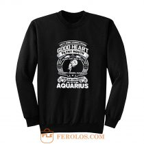 Aquarius Good Heart Filthy Mount Sweatshirt