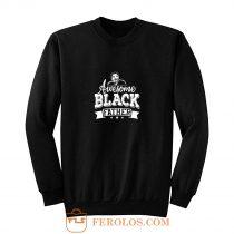 Awesome Black Father Sweatshirt