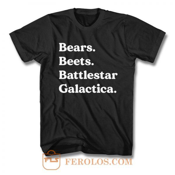 Bears Beets Battlestar Galactica The Office T Shirt