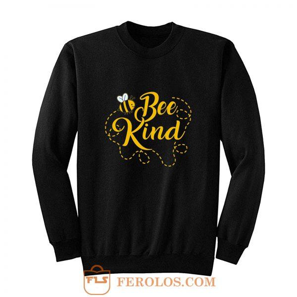 Bee Kind Funny Sweatshirt