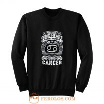 Cancer Good Heart Filthy Mount Sweatshirt