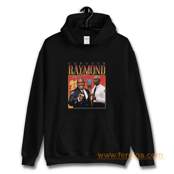 Captain Raymond Holt Homage Vintage TV Show Hoodie