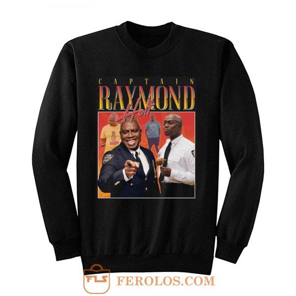 Captain Raymond Holt Homage Vintage TV Show Sweatshirt