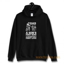 Dad A Sons First Hero A Daughters First Love Hoodie