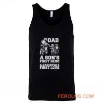 Dad A Sons First Hero A Daughters First Love Tank Top