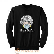 Dorothy Bea safe Sweatshirt