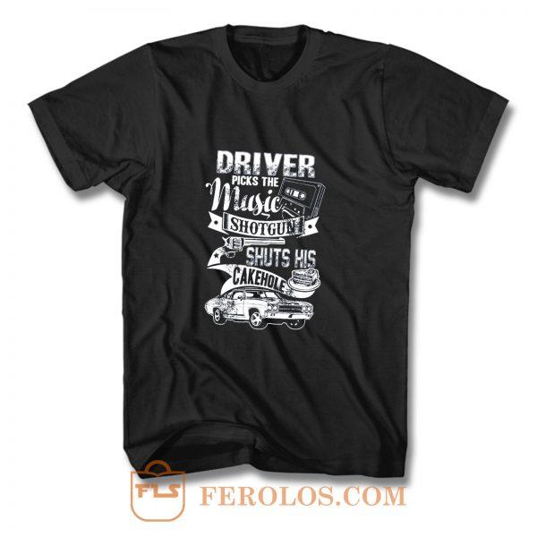 Driver Picks The Music T Shirt