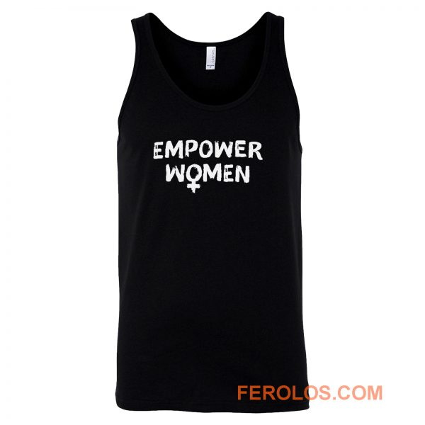 Empower Women Feminism Slogan Tank Top