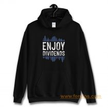 Enjoy Dividend Money Stocks Investor Hoodie