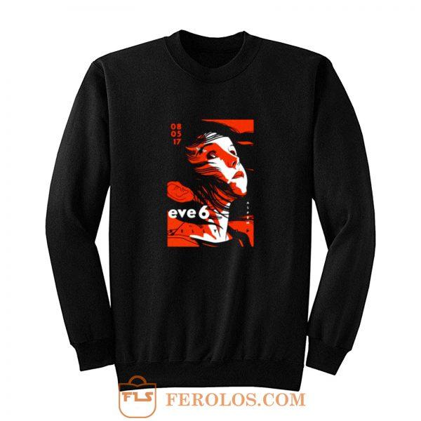 Eve 6 Concert Tour Sweatshirt