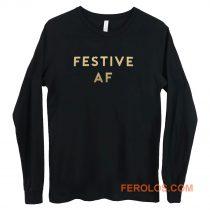 Festive AF Long Sleeve