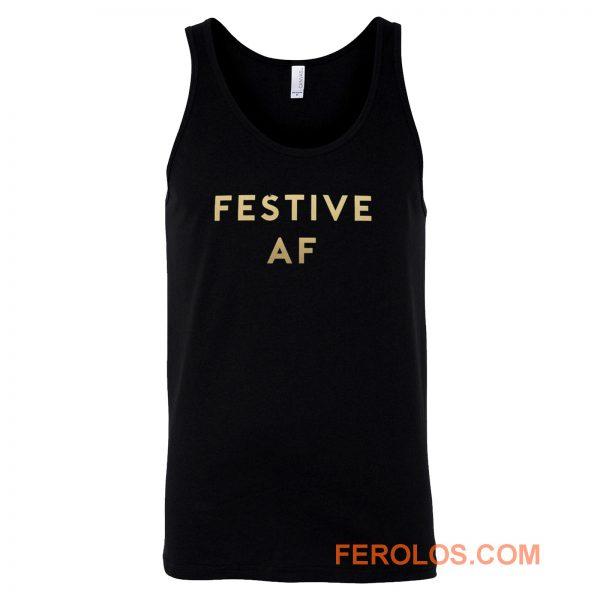 Festive AF Tank Top