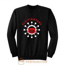 Flu Fighters Sweatshirt