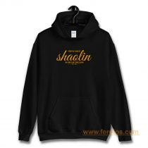 From the Slums of Shaolin Hoodie
