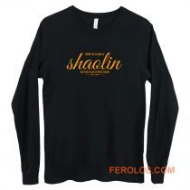 From the Slums of Shaolin Long Sleeve