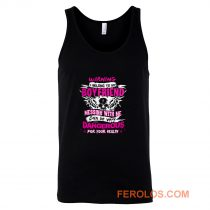 I Belong To My Boyfriend Messing With Me Tank Top