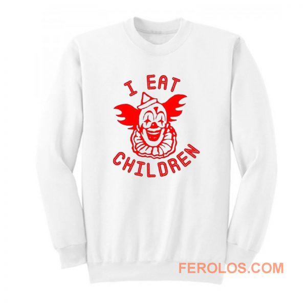 I Eat Children Sweatshirt