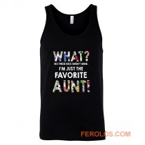 Im Just The Favorite Aunt Tank Top