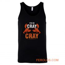 Im So Cray Crayfish Lobster Tank Top