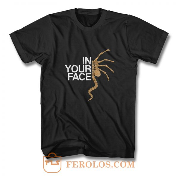 In Your Face T Shirt