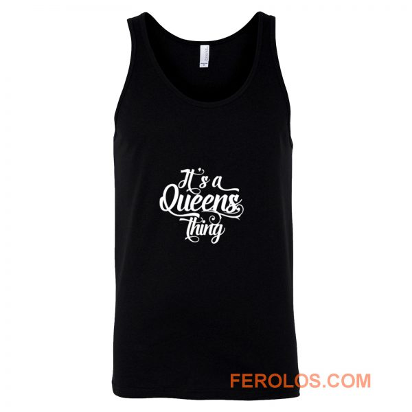 Its a Queens Thing Tank Top