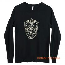 Keep Calm And Let Savage Handle It Long Sleeve
