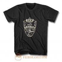 Keep Calm And Let Savage Handle It T Shirt