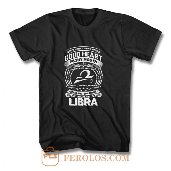 Libra Good Heart Filthy Mount T Shirt