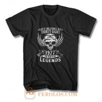Life Begins At Thirty Eight 1977 Legends T Shirt