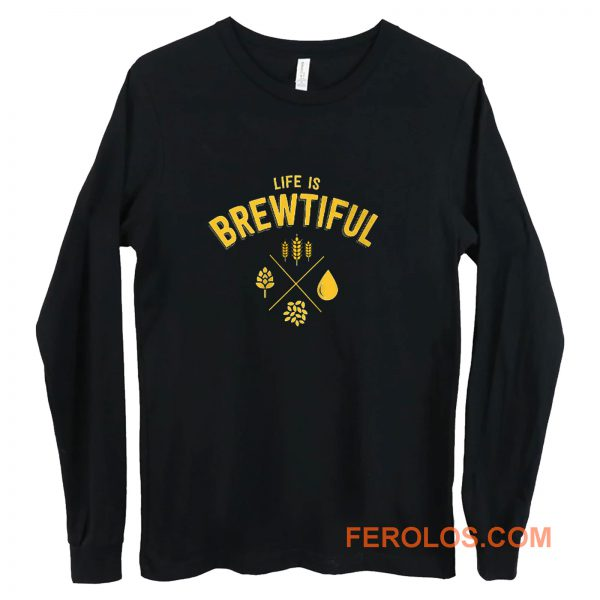 Life Brewtiful Long Sleeve