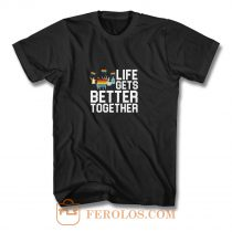 Life Gets Better Together LGBT Equality T Shirt