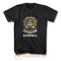Never Underestimate The Power of Old Man With Barbell T Shirt