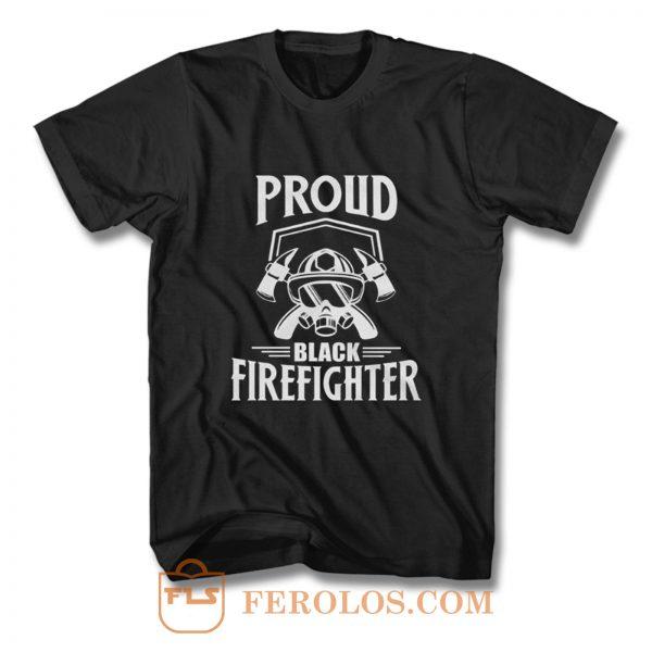 Proud Black Firefighter T Shirt