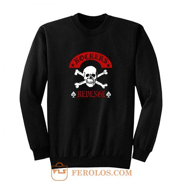 Rockers Revenge Sweatshirt