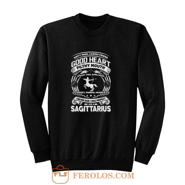 Sagitarius Good Heart Filthy Mount Sweatshirt