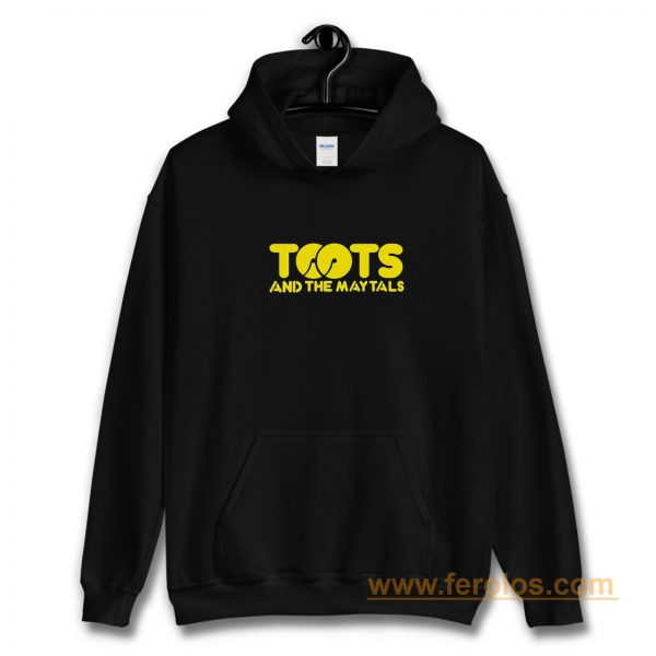 TOOTS And The May Tal Hoodie