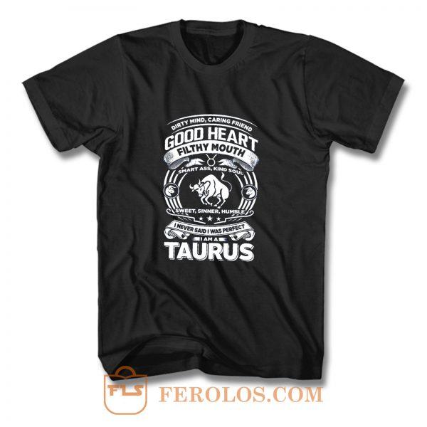 Taurus Good Heart Filthy Mount T Shirt