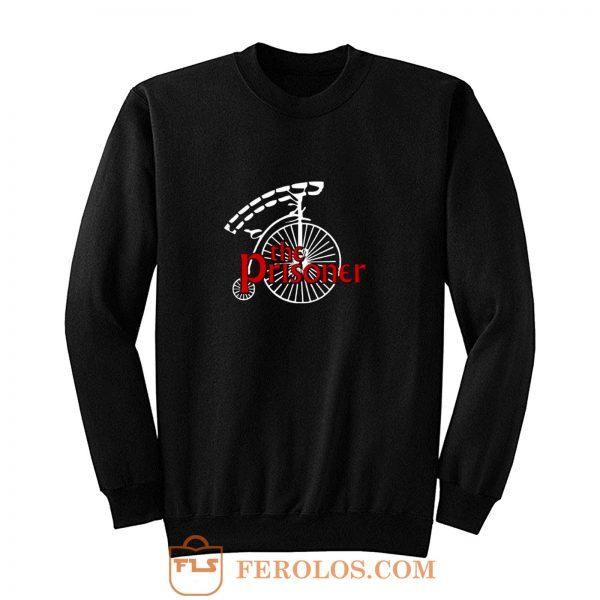 The prisioner Sweatshirt