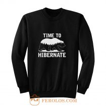 Time To Hibernate Beer Sweatshirt