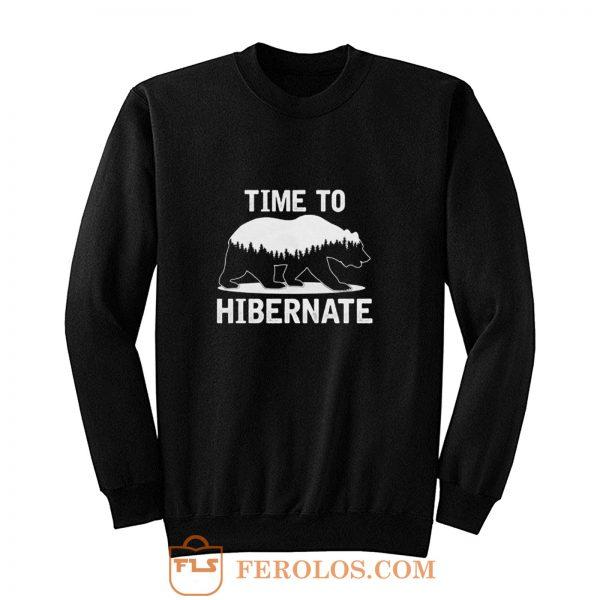 Time To Hibernate Beer Sweatshirt