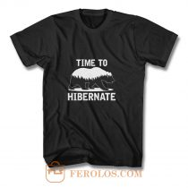 Time To Hibernate Beer T Shirt