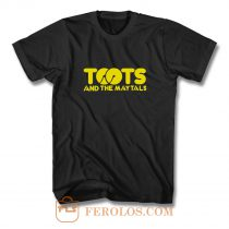 Toots And The May Tal T Shirt