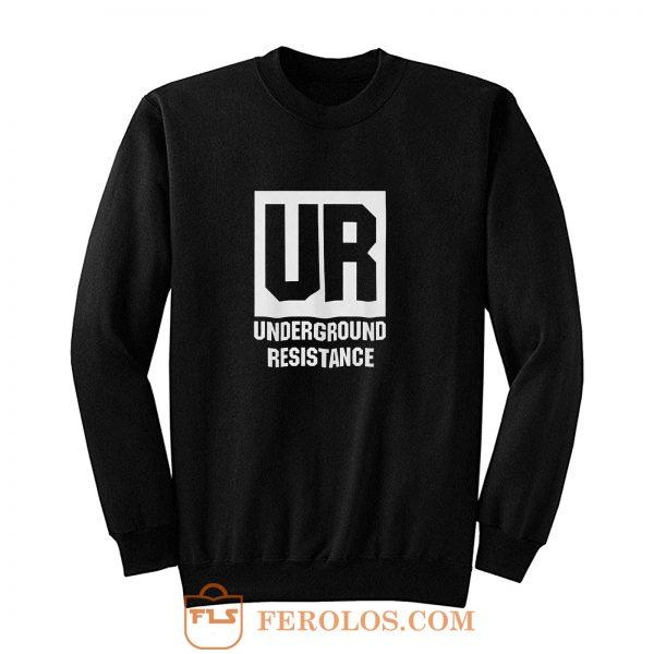 Underground Resistance Sweatshirt
