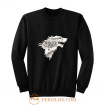 Winter is Coming Stark Got Sweatshirt
