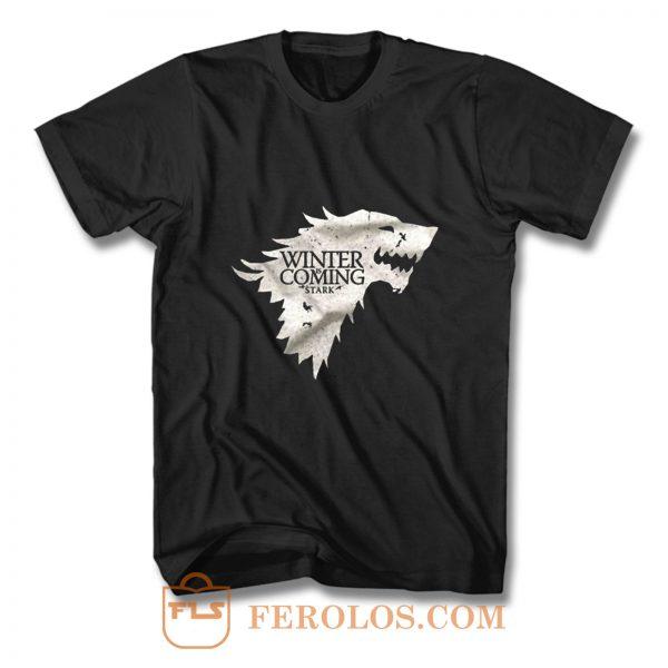 Winter is Coming Stark Got T Shirt