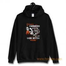 Women Farmer We Do Same Job We Just Look Better Doing It Hoodie