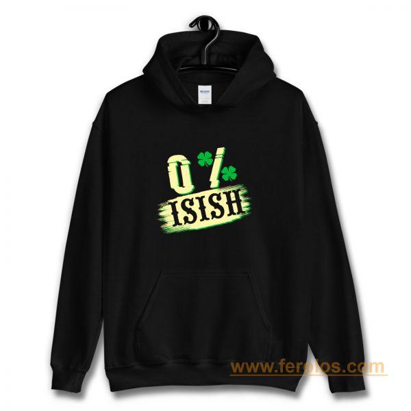 0 Irish St Hoodie