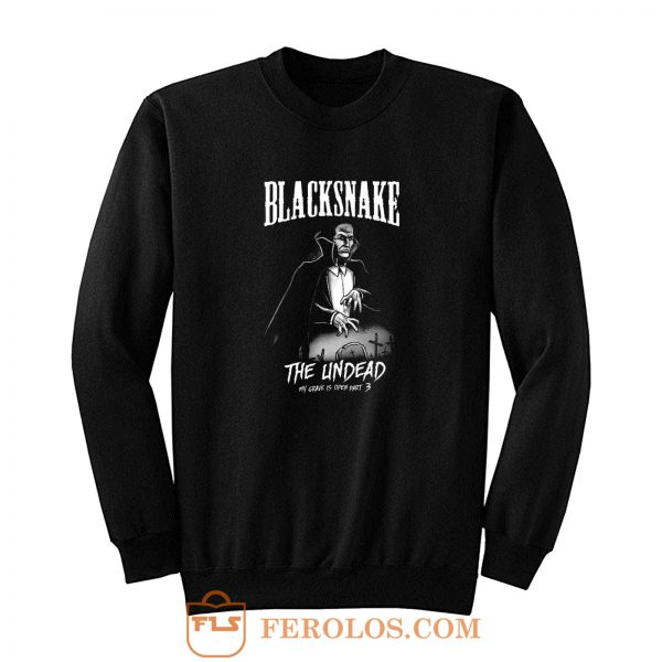 BLACKSNAKE The Undead Sweatshirt