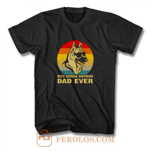 Best German Shepherd Dad Ever T Shirt