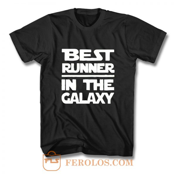 Best Runner In The Galaxy T Shirt